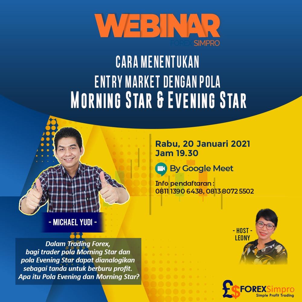 Webinar forex Entry Market dengan pola Morning Star dan Evening Star