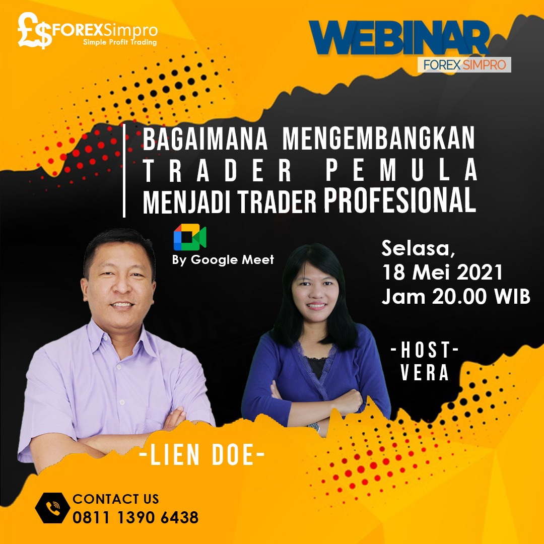 Webinar Bagaimana mengembangkan trader pemula menjadi trader Profesional