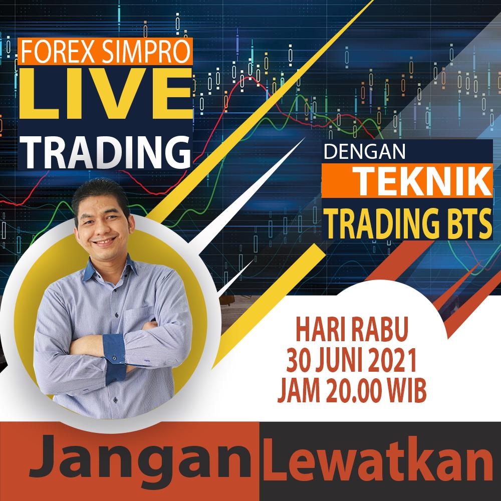 Live Trading Dengan Teknik BTS - 30 Juni 2021